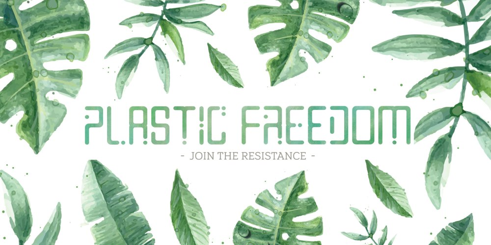 Plastic Freedom - Join the Resistance